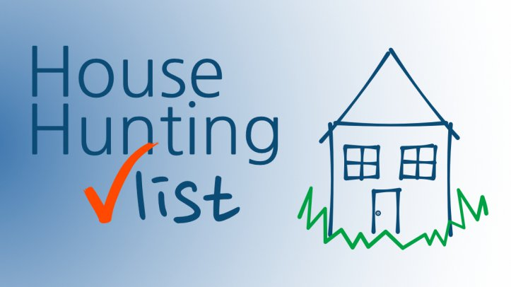 House Hunting Checklist: Your A-Z Guide To Finding The Perfect Home